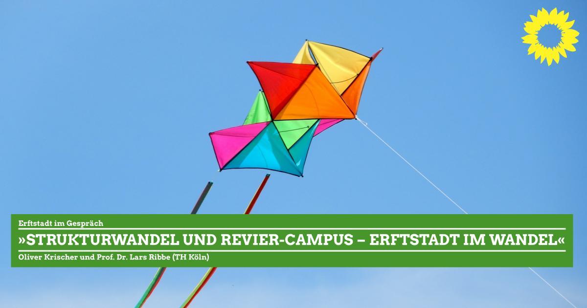 »Strukturwandel und Revier-Campus – Erftstadt im Wandel«